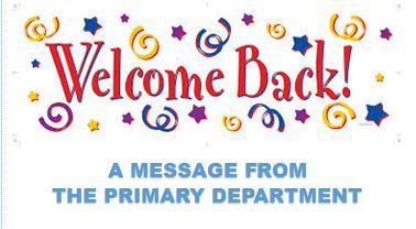 2020-2021 Welcome Back - Primary Department (JPG)